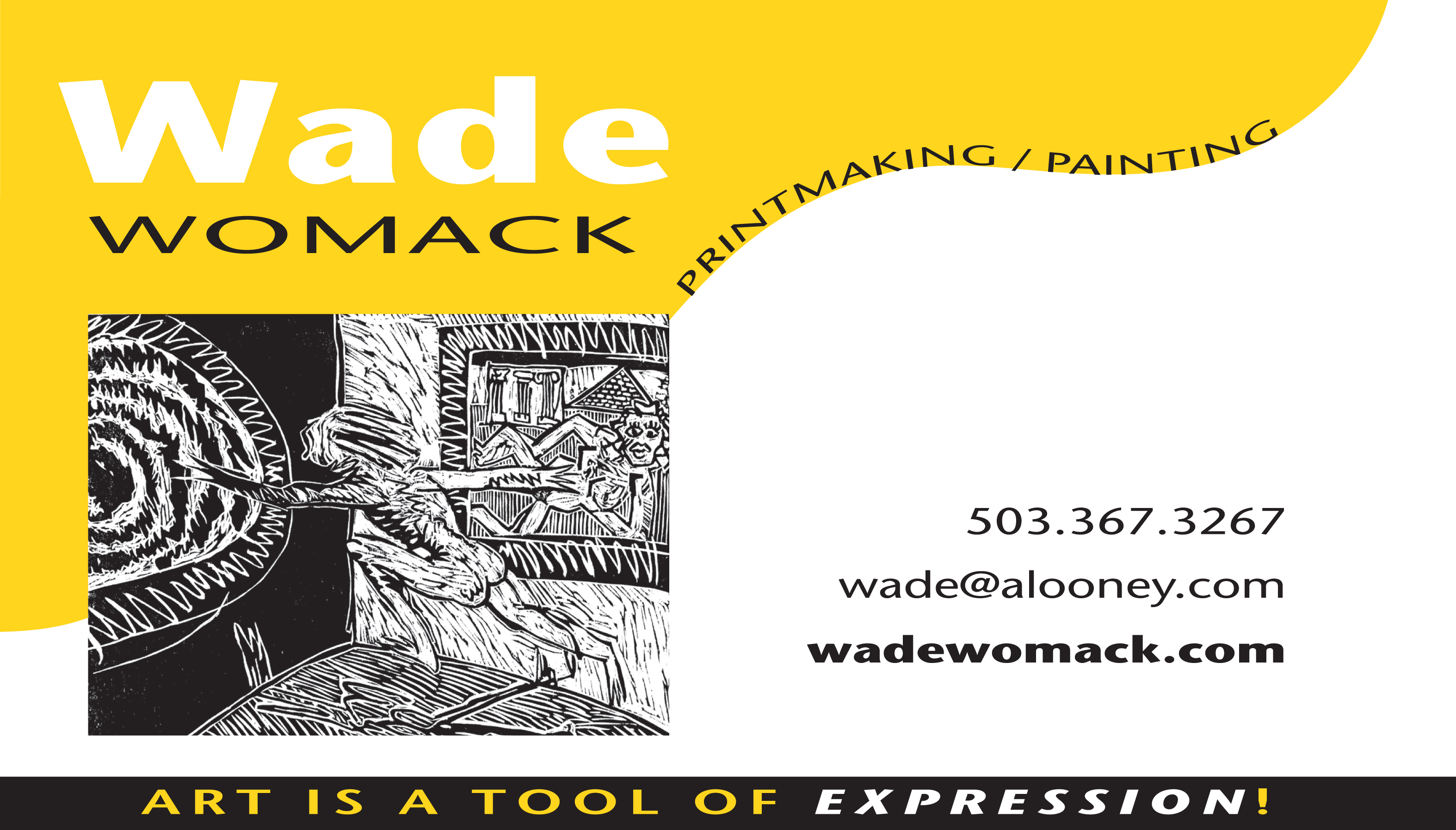 Wade Womack Printmaking and Painting  Art is a Tool of Expression